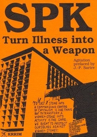 SPK: Turn Illness into a Weapon by Huber Wolfgang