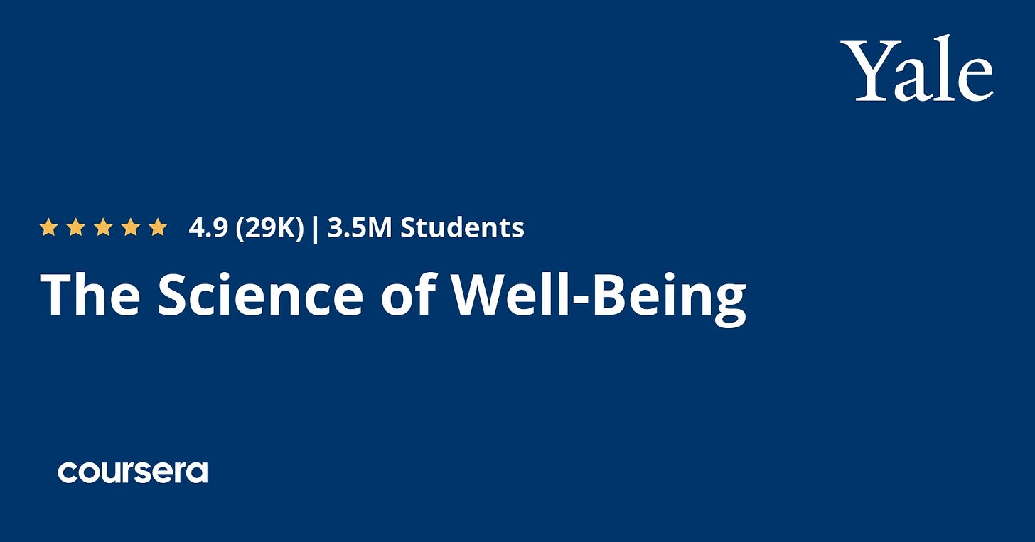 The Science of Well-Being by Yale University | Coursera