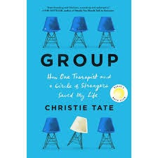 EBOOK Group: How One Therapist and a Circle of… by Christie Tate Full Free  | by Kahmedalbayater | download free Group: How One Therapist and a Circle  of… | Nov, 2020 | Medium