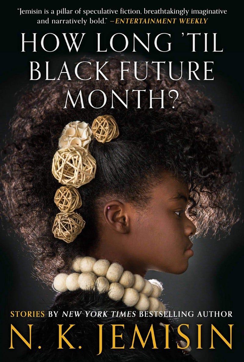 Cover of How Long 'Til Black Future Month by N.K.Jemisin