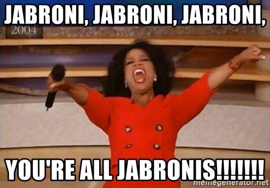 jabroni, jabroni, jabroni, You're all jabronis!!!!!!! - adam134343 | Meme  Generator