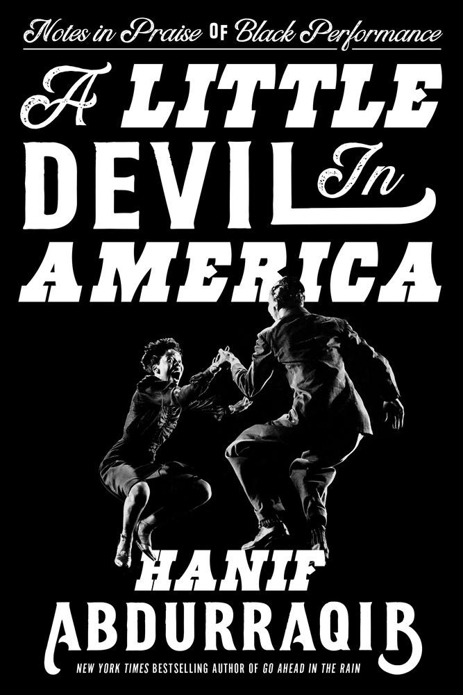 A Little Devil in America: Notes in Praise of Black ...