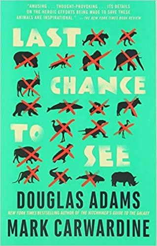 Rambles.NET: Douglas Adams & Mark Carwardine, Last Chance to See