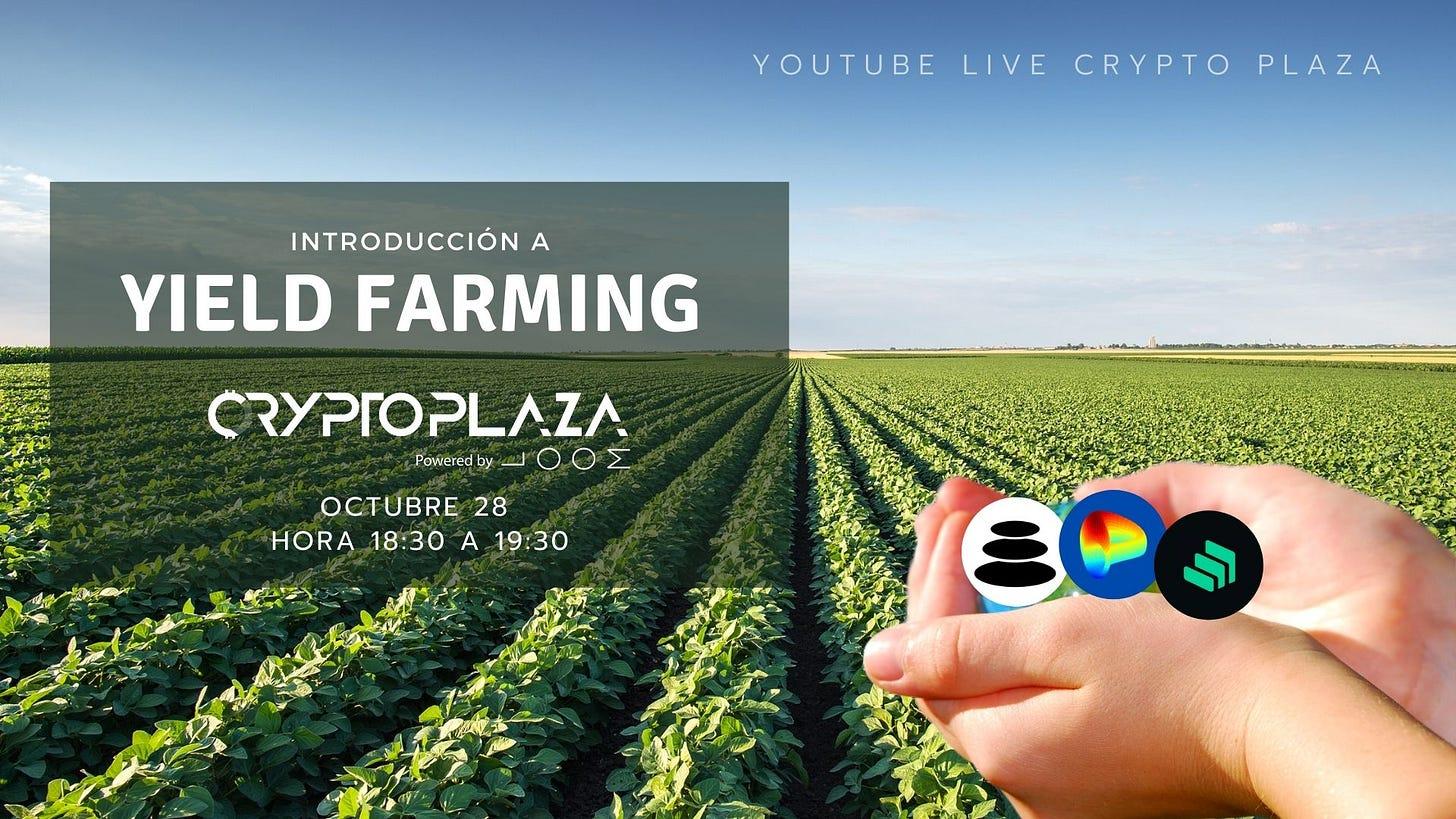 Imagen de una charla de Crypto Plaza sobre Yield Farming.