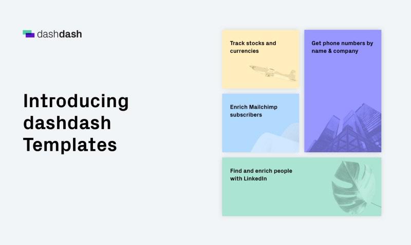 dashdash templates: Prebuilt, customizable tools to access business data and APIs