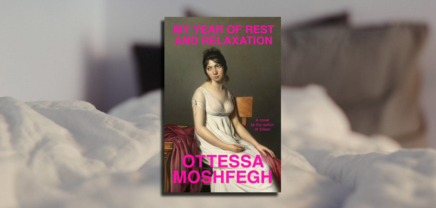 The Pleasures of Hating in 'My Year of Rest and Relaxation' – Chicago  Review of Books