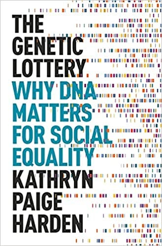The Genetic Lottery: Why DNA Matters for Social Equality: Harden, Kathryn  Paige: 9780691190808: Amazon.com: Books