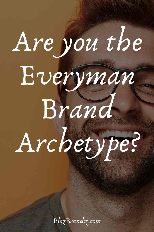 Brand Archetype Everyman