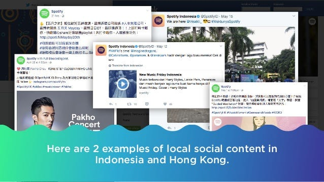 Here are 2 examples of local social content in Indonesia and Hong Kong.