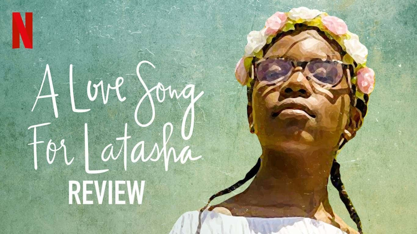 A Love Song for Latasha Netflix Documentary Review