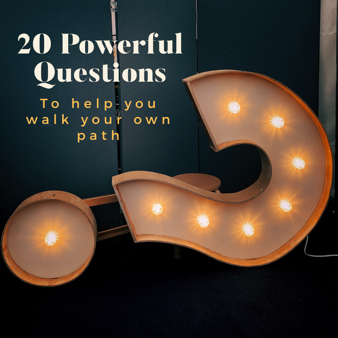Twenty questions to help you create your own path