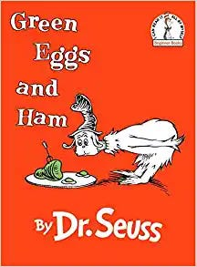 Green Eggs and Ham by Dr. Suess