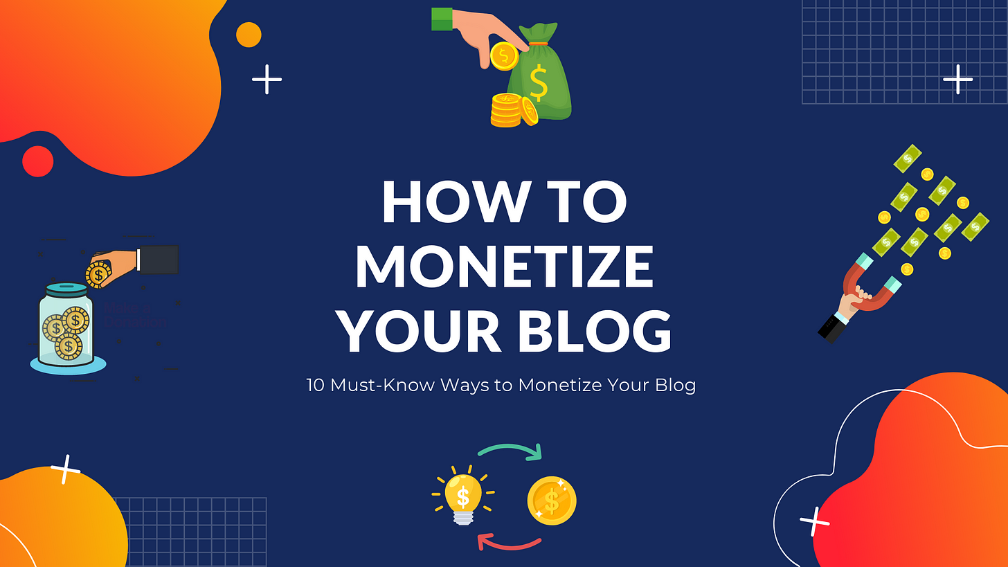 how to monetize your blog, make money with your blog, how to make money blogging, blogging guide, blogging full time, blogging income, how to earn money from your blog