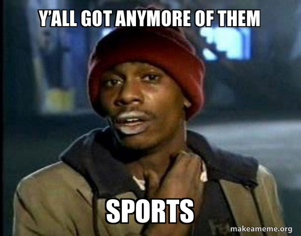 Y'all got anymore of them Sports - Dave Chappelle Junkie Y'all Got ...