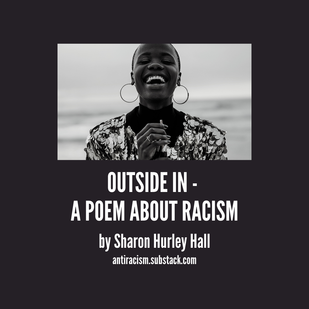 Header image: Outside In — A Poem About Racism - Black woman laughing