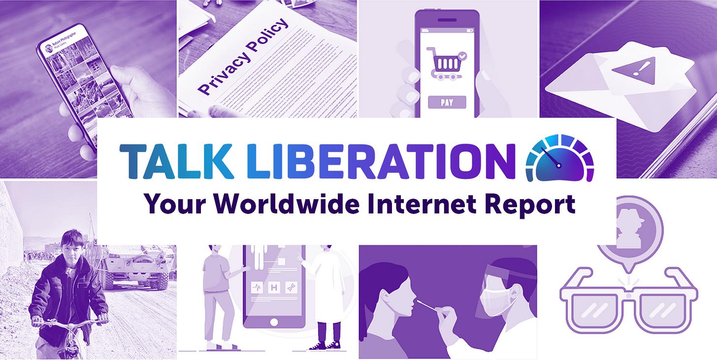 Talk Liberation: Your Worldwide Internet Report