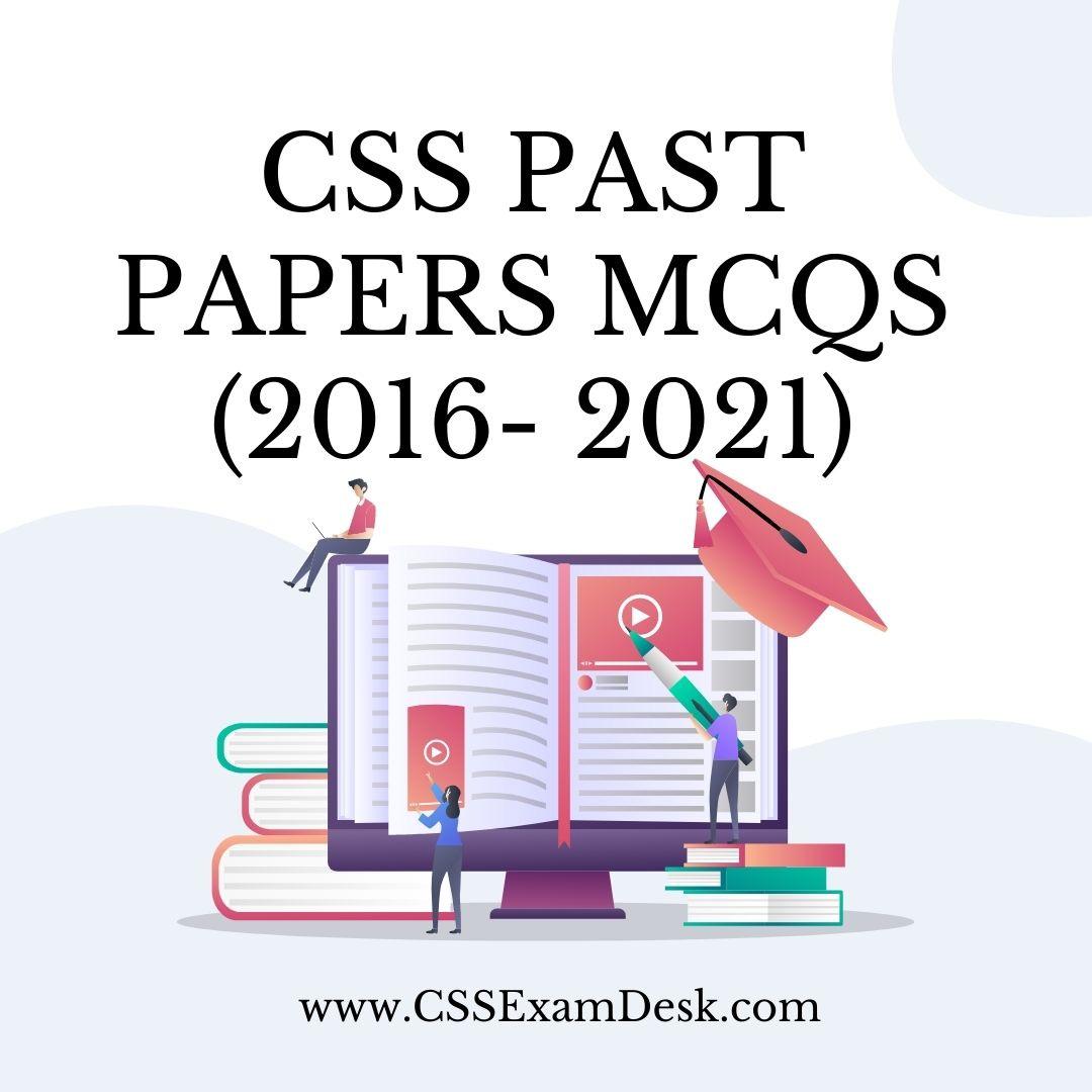 CSS 2015-21 MCQs