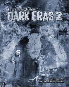 Dark Eras 2 | Chronicles of Darkness Cover Art