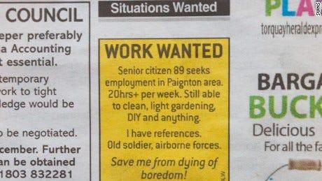 Veteran, 89, posts job ad to save him 'dying of boredom' - CNN