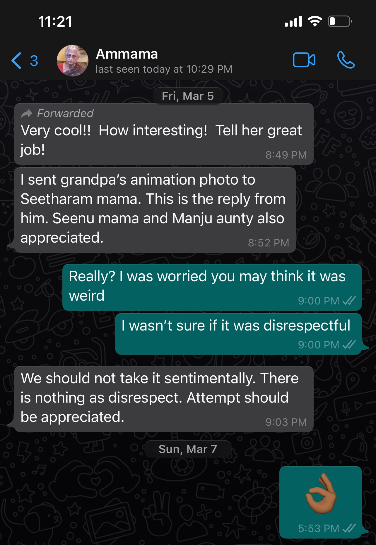 """A whatsapp screenshot of a conversation with my grandmother where I ask her whether she felt the myheritage animation was disrespectful and she responds that she liked it and that """"we should not take it sentimentally. There is nothing as disrespect. Attempt should be appreciated"""""""