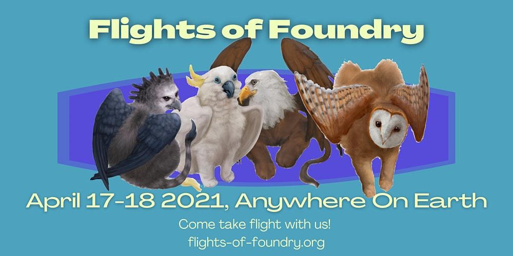 Flights of Foundry 2021 Registration, Fri, Apr 16, 2021 at 10:00 AM |  Eventbrite