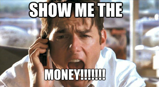 show-me-the-money-meme | Wakeman Consulting Group