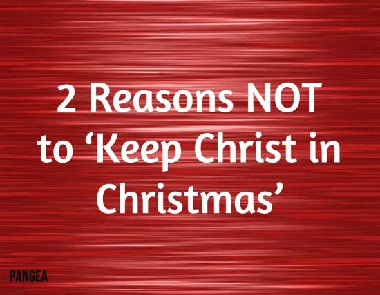 2 reasons not christmas