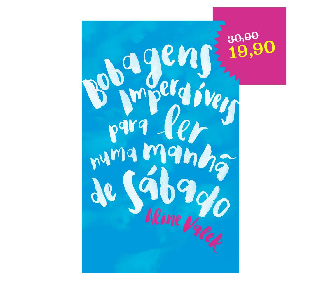 Capa do meu livro Bobagens Imperdíveis para ler numa manhã de sábado, de 30,00 por 19,90