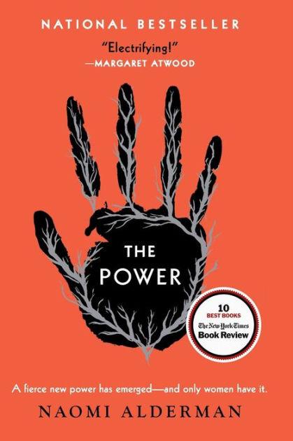 The Power by Naomi Alderman, Paperback | Barnes & Noble®