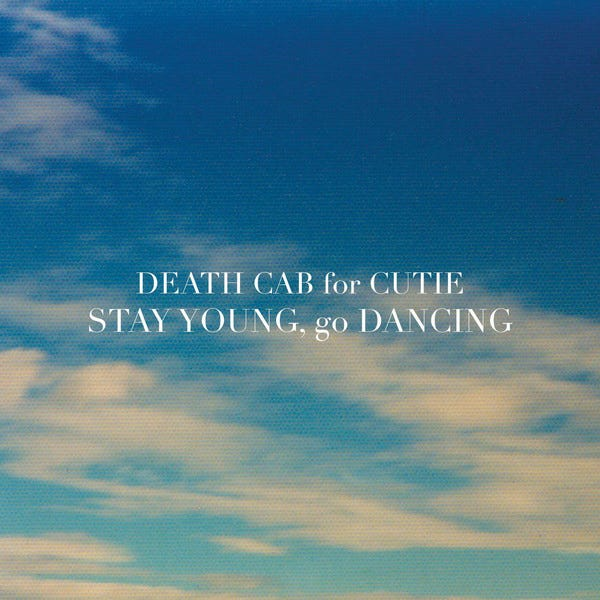 """Image result for stay young go dancing death cab"""""""