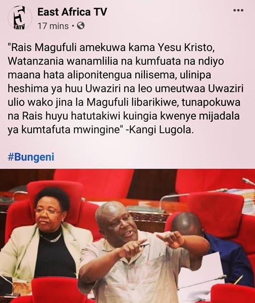 """Image may contain: 2 people, text that says """"E EATV East Africa TV 17 mins """"Rais Magufuli amekuwa kama Yesu Kristo, Watanzania wanamlilia na kumfuata na ndiyo maana hata aliponitengua nilisema, ulinipa heshima ya huu Uwaziri leo umeutwaa Uwaziri ulio wako jina la Magufuli libarikiwe, tunapokuwa na Rais huyu hatutakiwi kuingia kwenye mijadala ya kumtafuta mwingine"""" -Kangi Lugola. #Bungeni"""""""