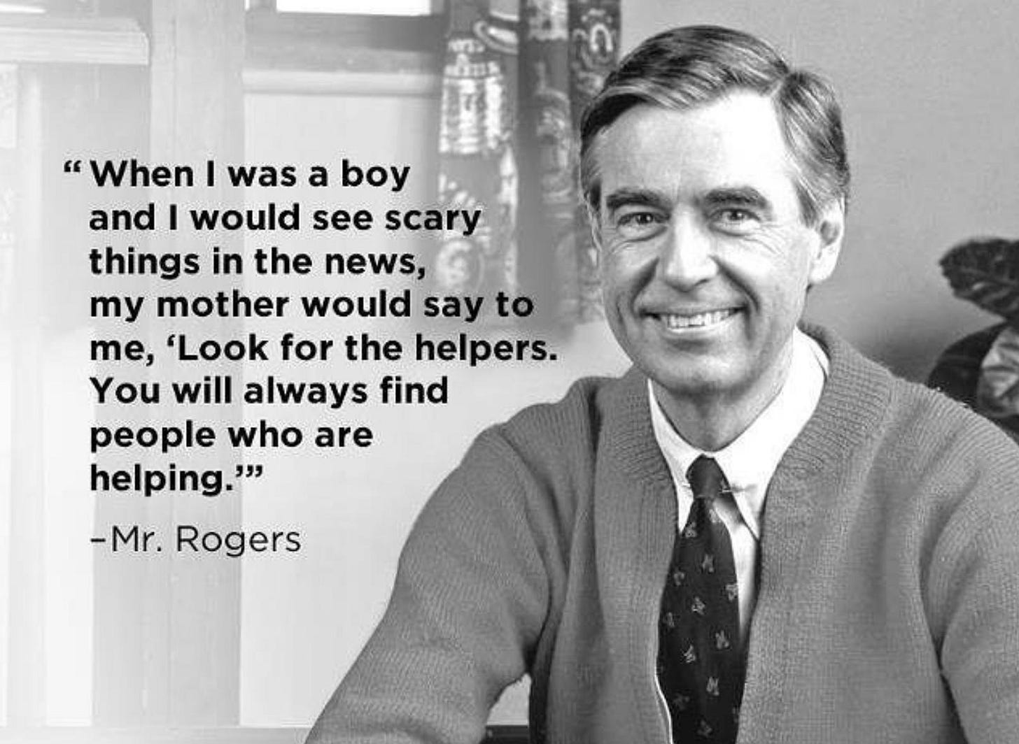 Image result for mr rogers look for the helpers