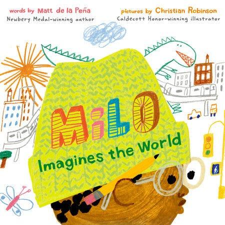 Milo Imagines the World by Matt de la Peña | Penguin ...