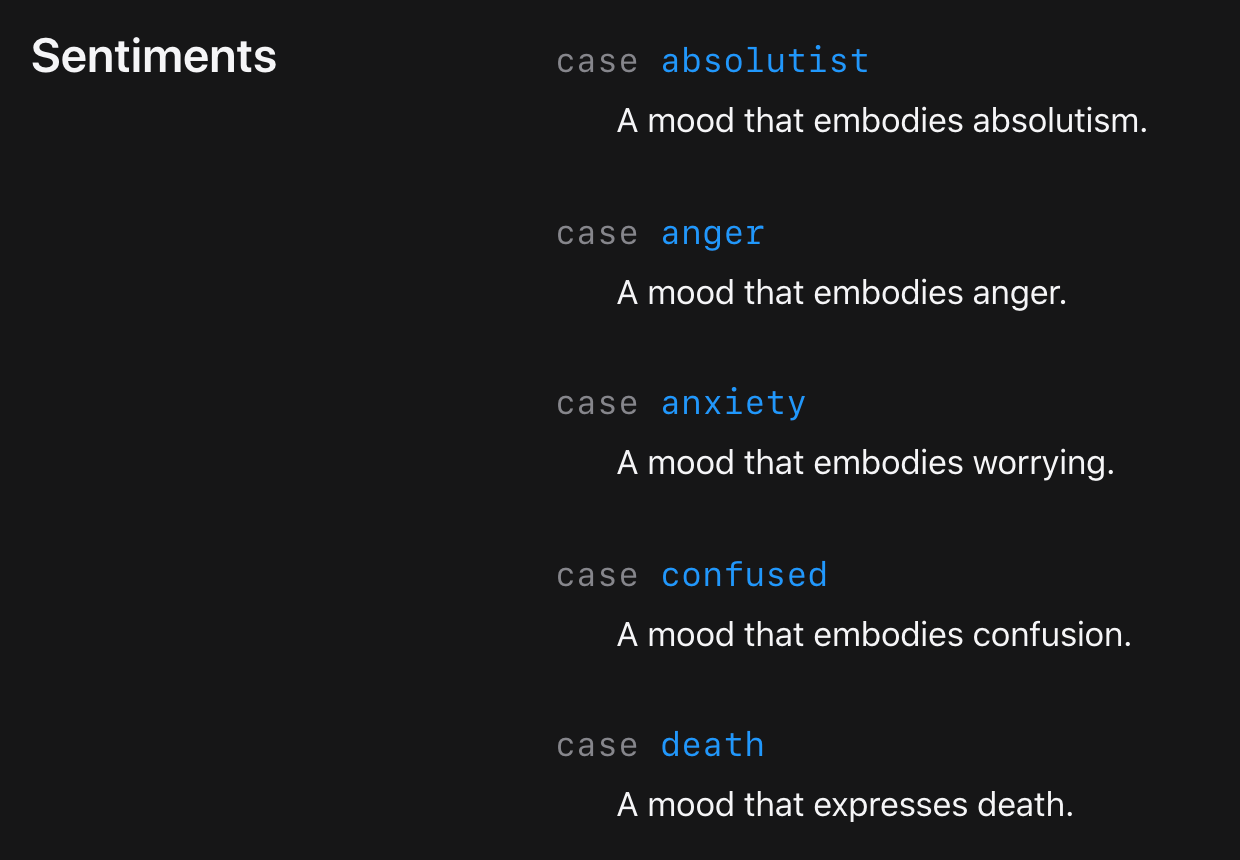 """Screenshot of Apple documentation that lists sentiments that can be detected by Apple's new SentimentCategory call, including """"absolutist: A mood that embodies absolutism,"""" """"anger: A mood that embodies anger,"""" """"anxiety: A mood that embodies worrying,"""" """"confused: A mood that embodies confusion,"""" and """"death: A mood that expresses death."""""""