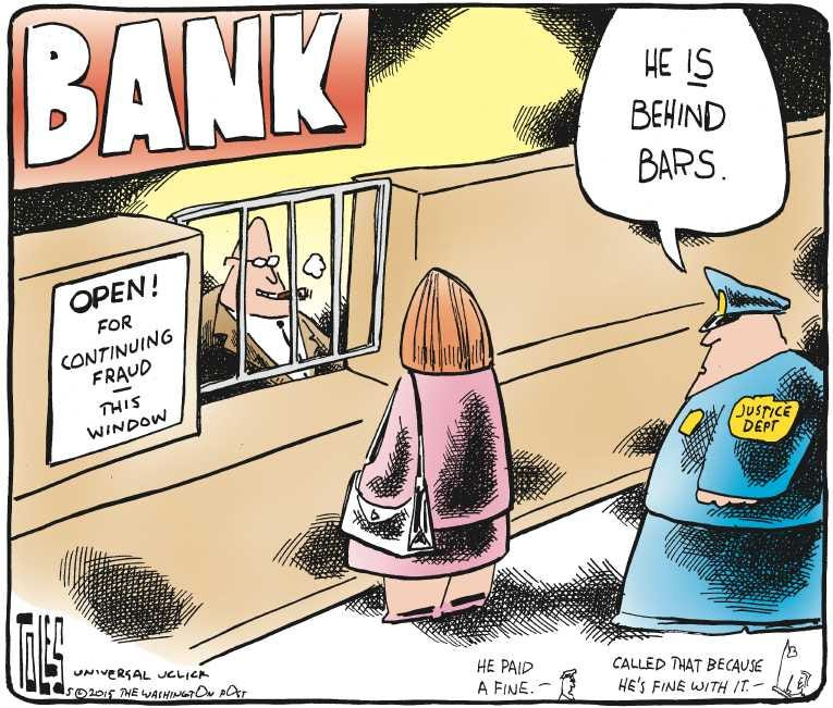 Political Cartoon on '6 Major Banks Fined' by Tom Toles, Washington Post at  The Comic News