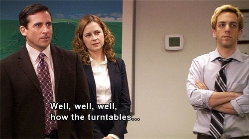 Well how the turntables...have turned. | Office jokes, Office quotes, The  office show