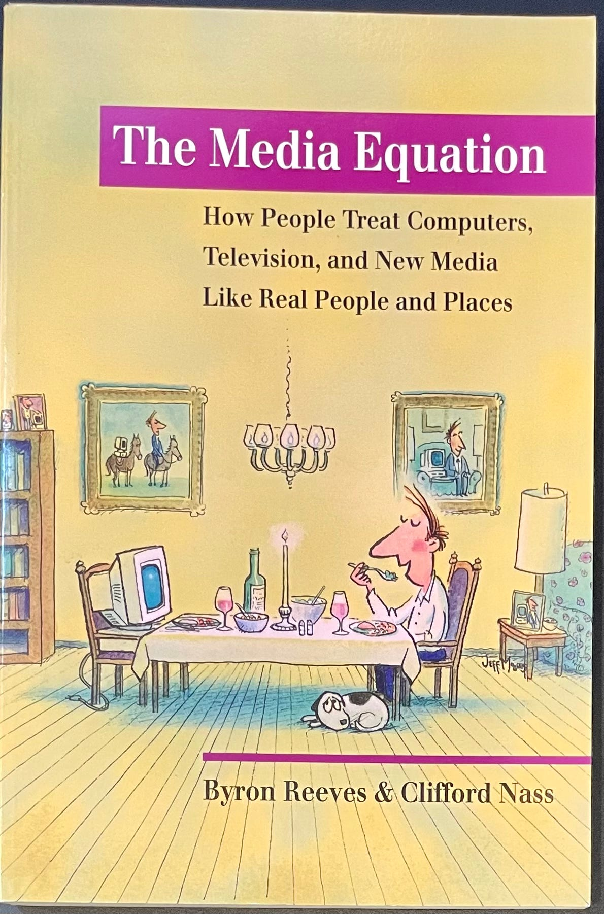 The Media Equation by Byron Reeves and Clifford Nass