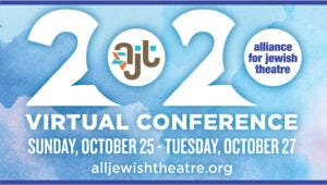 Alliance for Jewish Theatre – Connecting Jewish Theatre To the World