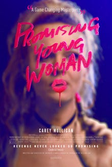 """The poster for the film. Shows a blonde woman behind words written on mirror in lipstick, """"Promising Young Woman""""."""
