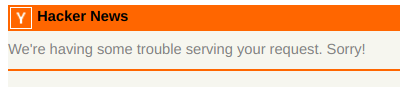 Hacker News showing an error message that the site isn't working