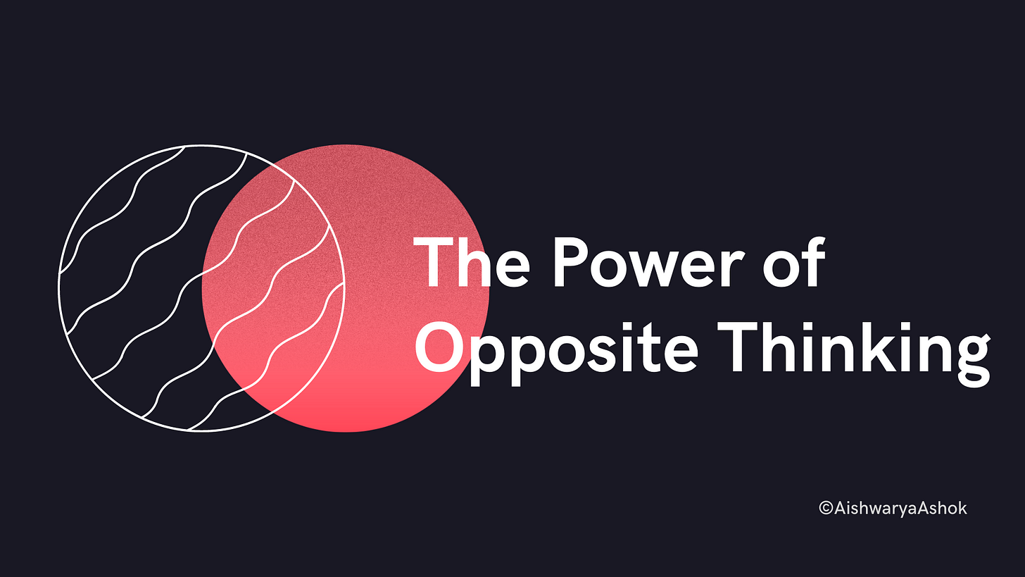 the power of opposite thinking