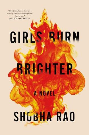 Cover of Girls Burn Brighter by Shobha Rao