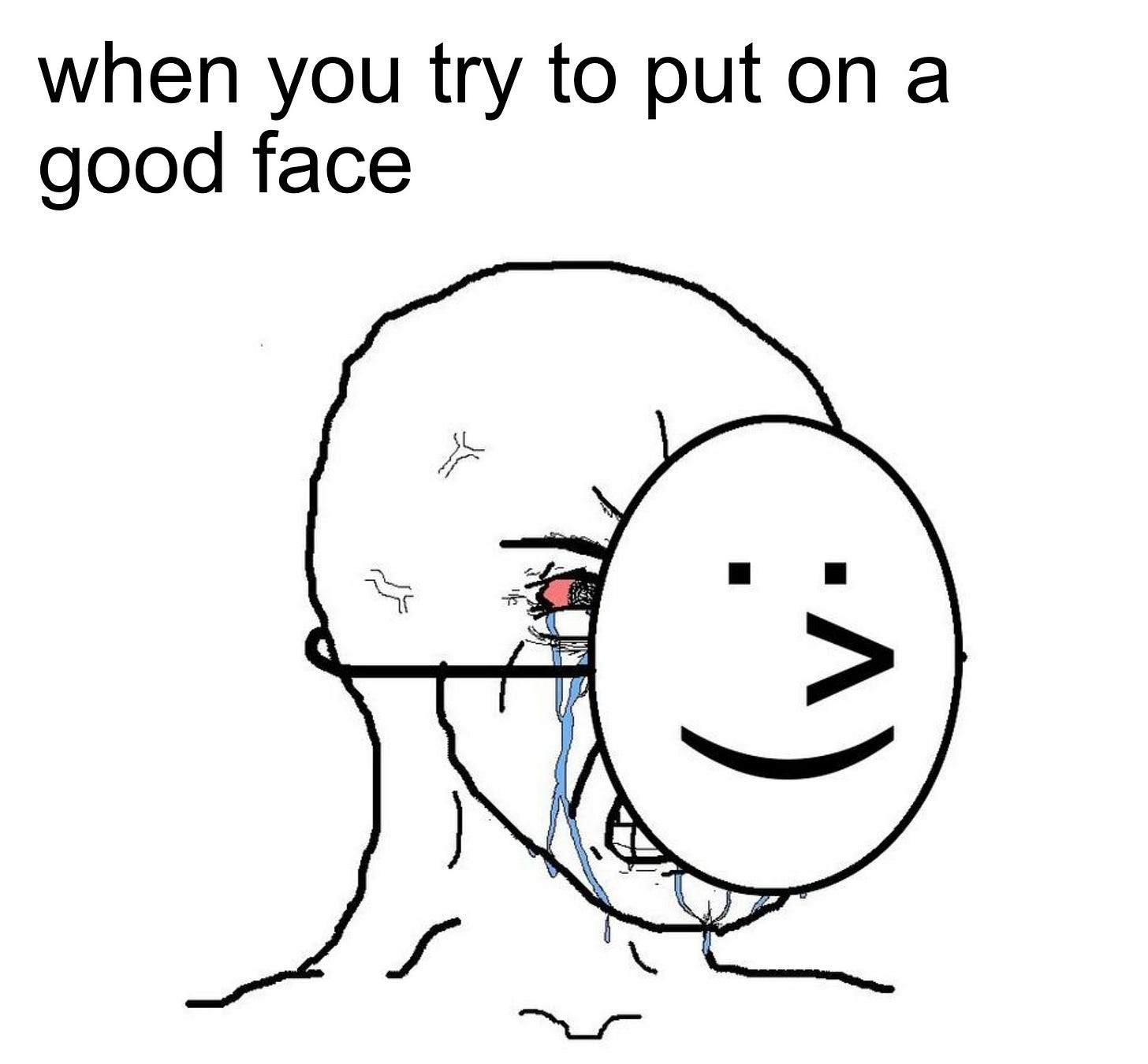 Crying Wojak / Feels Guy Smile Mask Meme Template