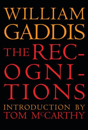 The Recognitions by William Gaddis: 9781681374666 | PenguinRandomHouse.com:  Books