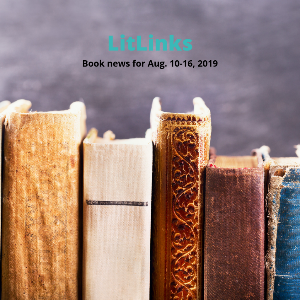 A row of books below the text, LitLinks: Book news for Aug. 10-16, 2019.