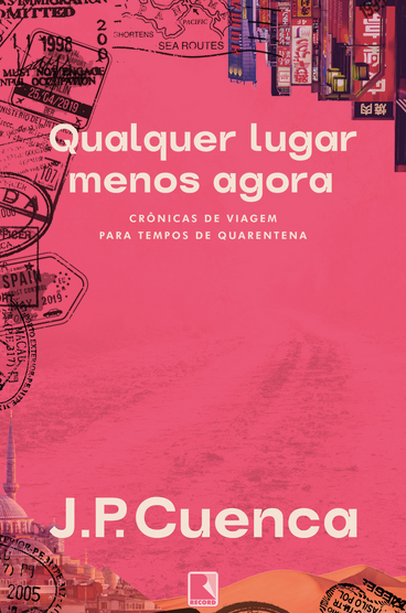 capa de Qualquer Lugar Menos Agora de Jp Cuenca