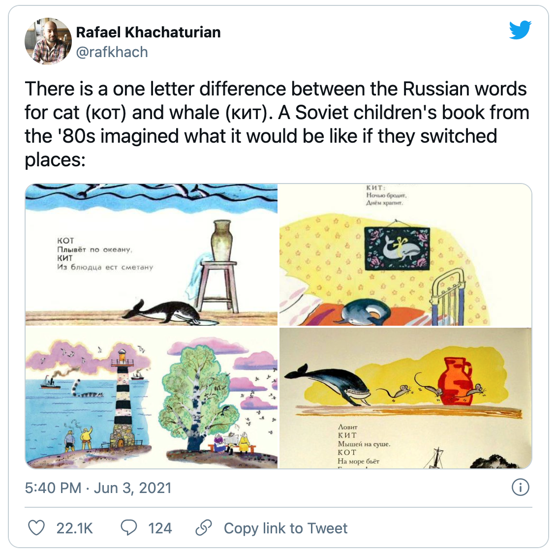 """Tweet from Rafael Khachurian reading: """"There is a one letter difference between the Russian words for cat (кот) and whale (кит). A Soviet children's book from the '80s imagined what it would be like if they switched places:"""" followed by four whimsical children's book drawings depicting cats where whales should be and vice versa."""