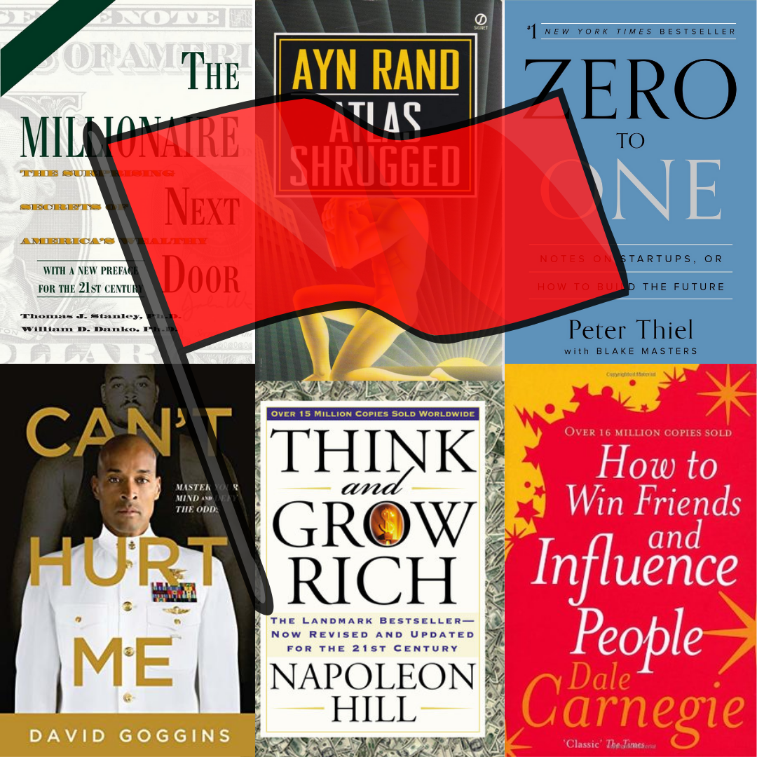 A red flag over the front covers of six books (from left to right): The Millionaire Next Door, Atlas Shrugged, Zero to One, Can't Hurt Me, Think and Grow Rich, and How to Win Friends and Influence People.