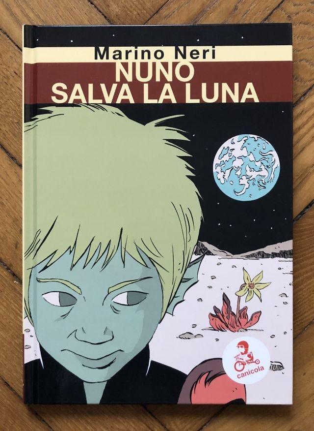 Marino Neri, Nuno salva la luna
