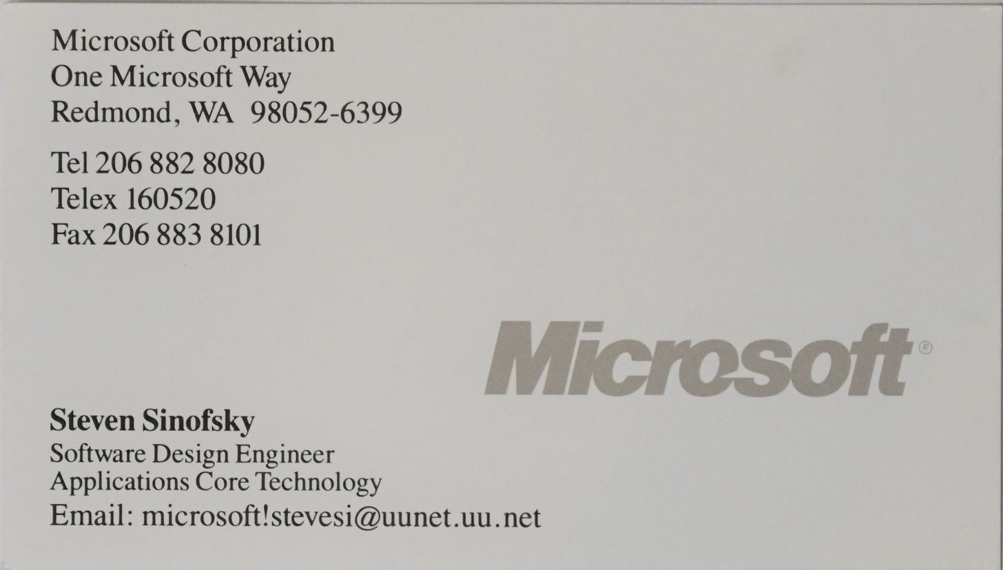 Microsoft business card. Notable is the email address is written in uunet format microsoft!stevesi@uunet.uu.net